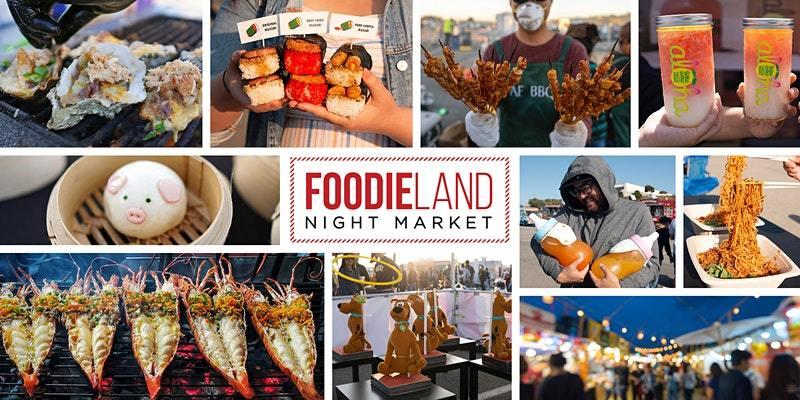 FoodieLand Night Market  - Berkeley | August 20-22