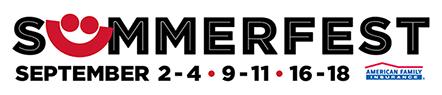 Summerfest 2-4, 9-11, 16-18