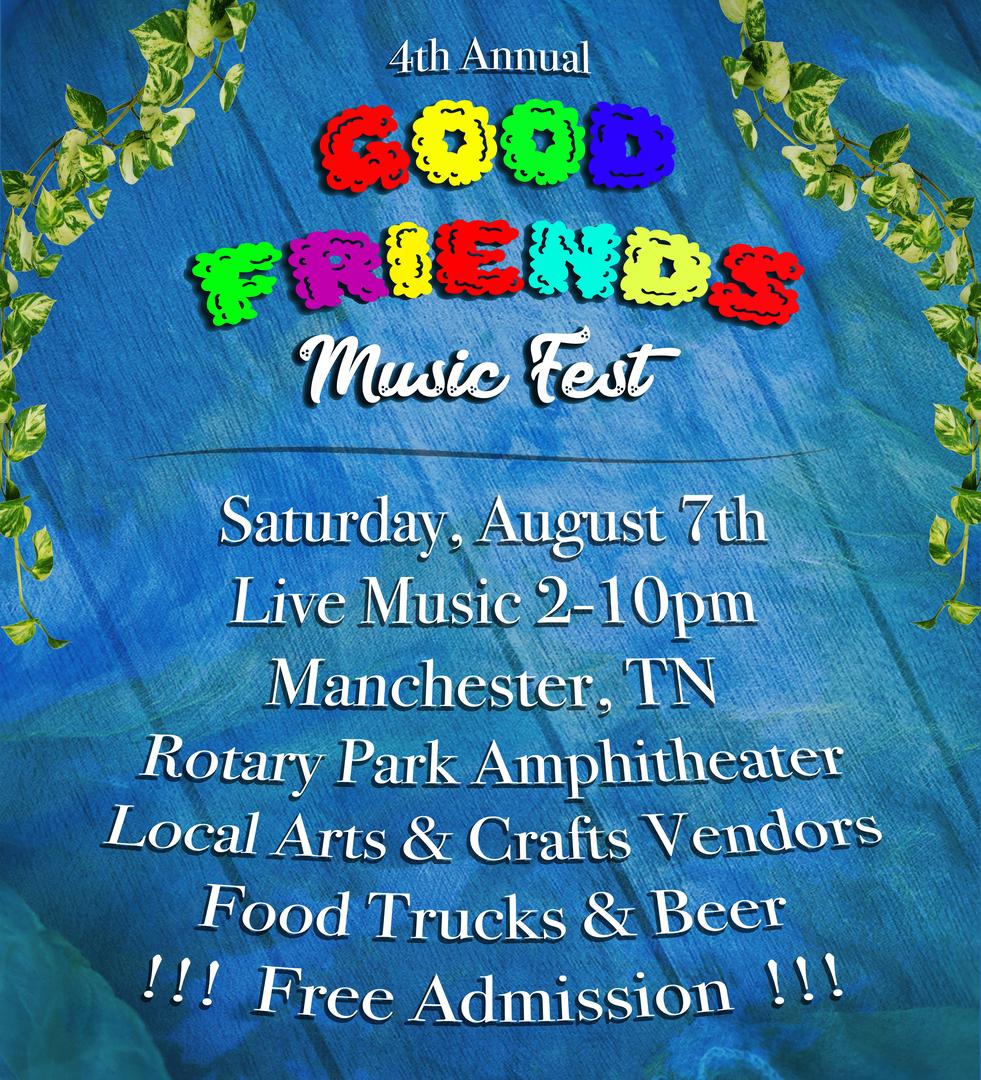 Good Friends Music Fest - Good Friends Music Fest