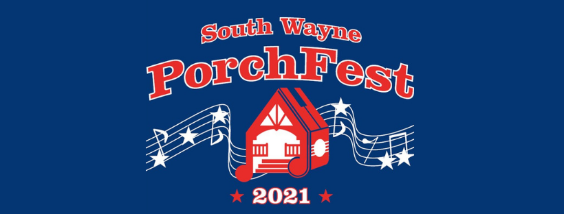 South Wayne PorchFest - A FREE Day of Music for ALL to Enjoy