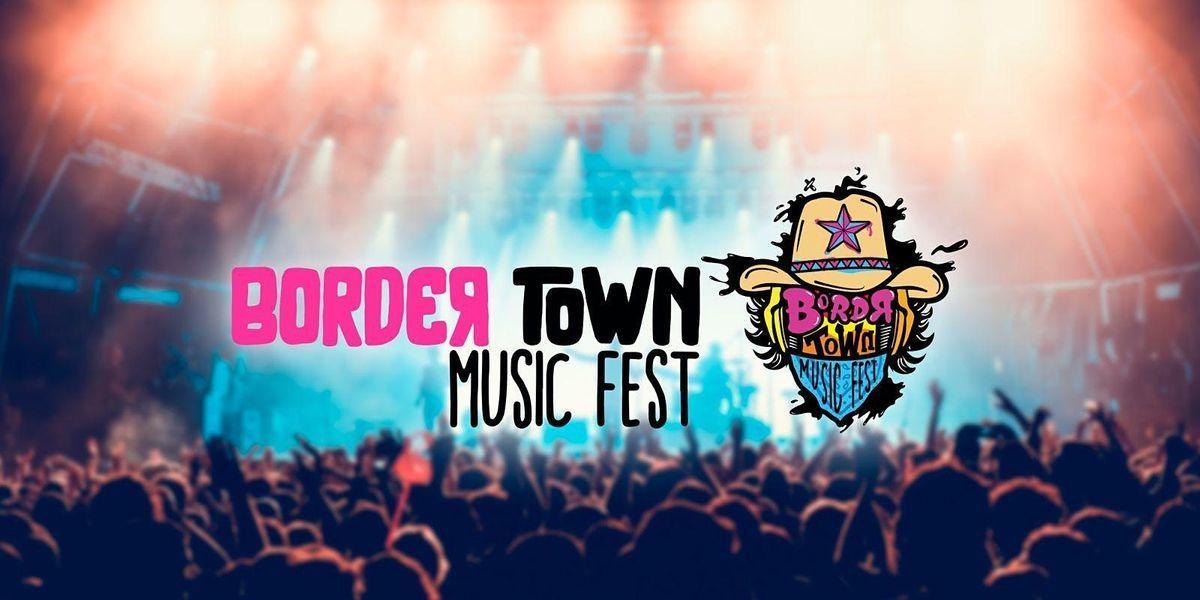 BorderTown Music Fest