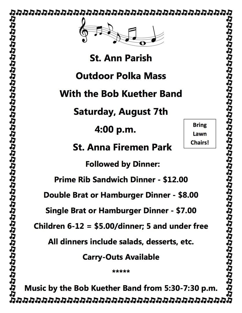 Celebrate the Feast of St. Ann at the annual Outdoor Polka Mass and Dinner at St. Anna Park.