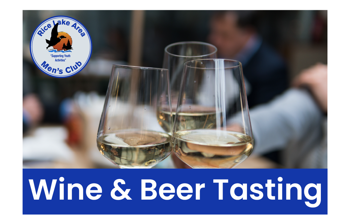 Rice Lake Men's Club Wine and Beer Fest