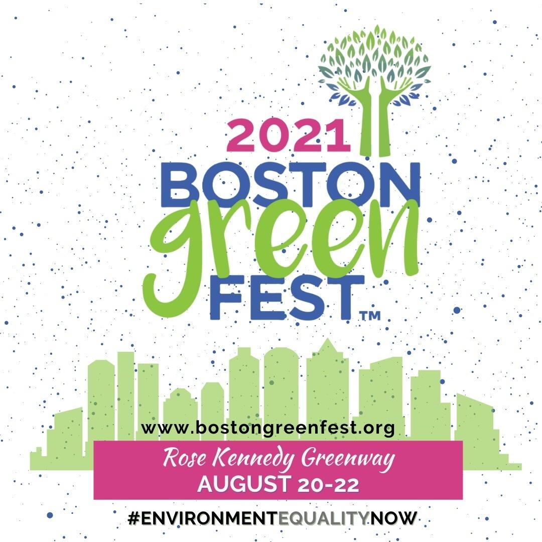 2021 Boston GreenFest!