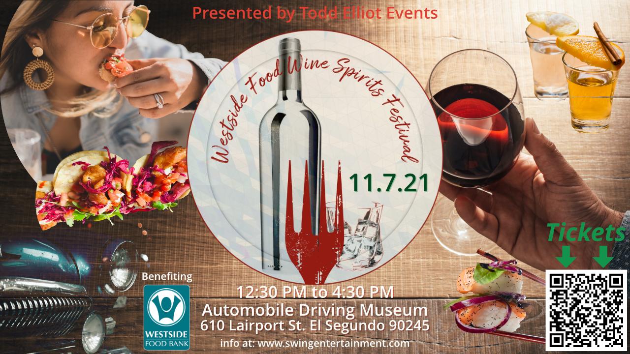 Westside Food-Wine-Spirits Festival benefiting Westside Food Bank