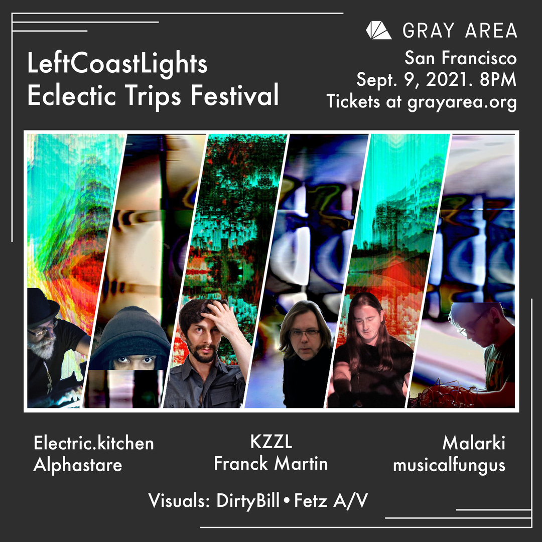 LeftCoastLights Eclectic Trips Festival