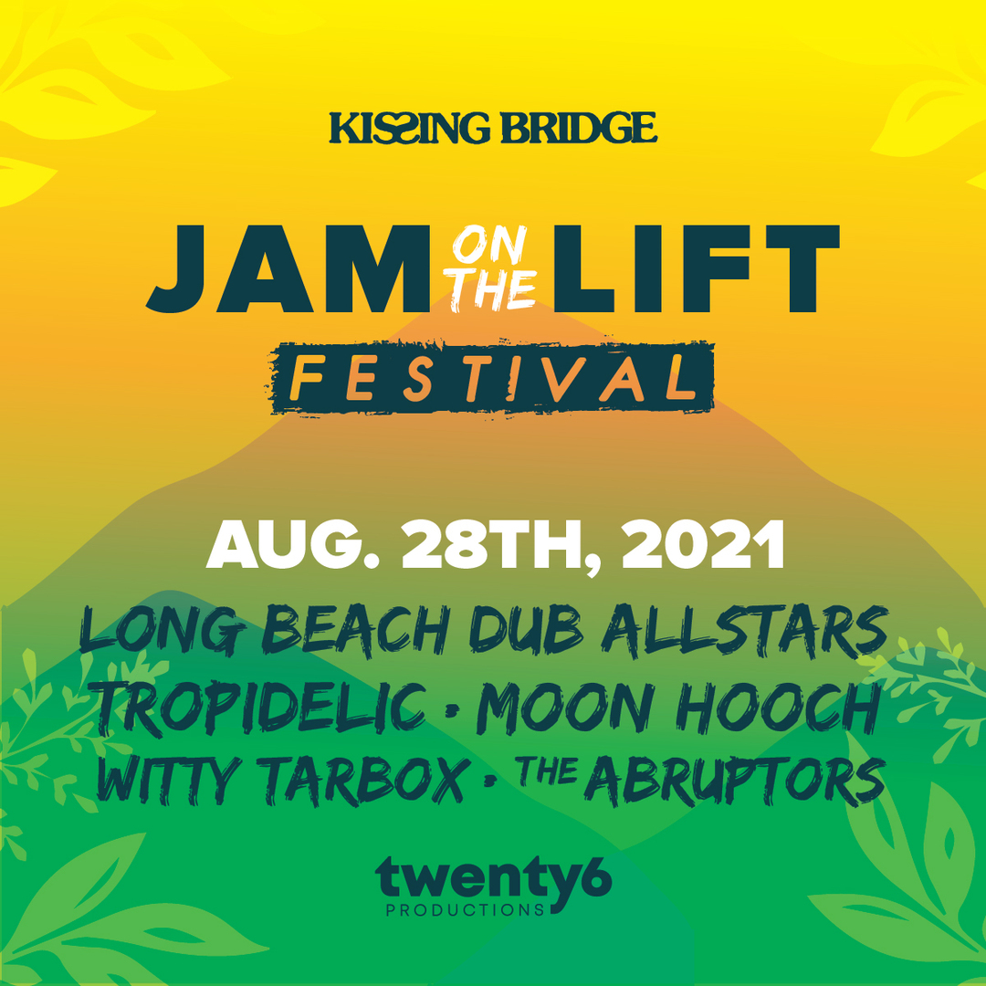 Jam on the Lift Music & Arts Festival w/ Long Beach Dub All Stars, Tropidelic, Moon Hooch, and More!