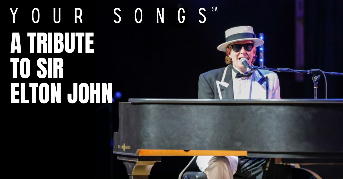 Your Songs? - A Tribute to Sir Elton John