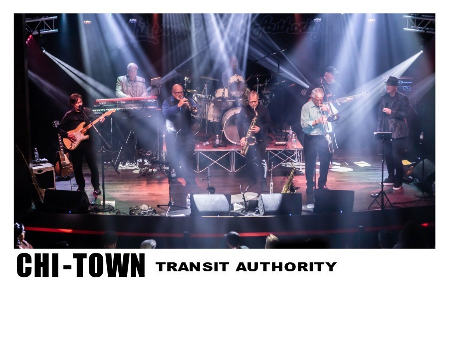 Chi-Town Transit Authority: A tribute to the Music of Chicago