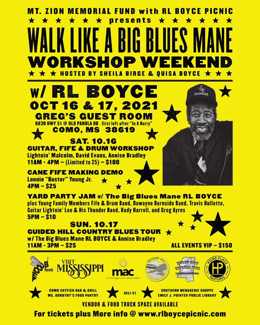 RL BOYCE PICNIC Walk Like A Big BluesMane WorkShop Weekend