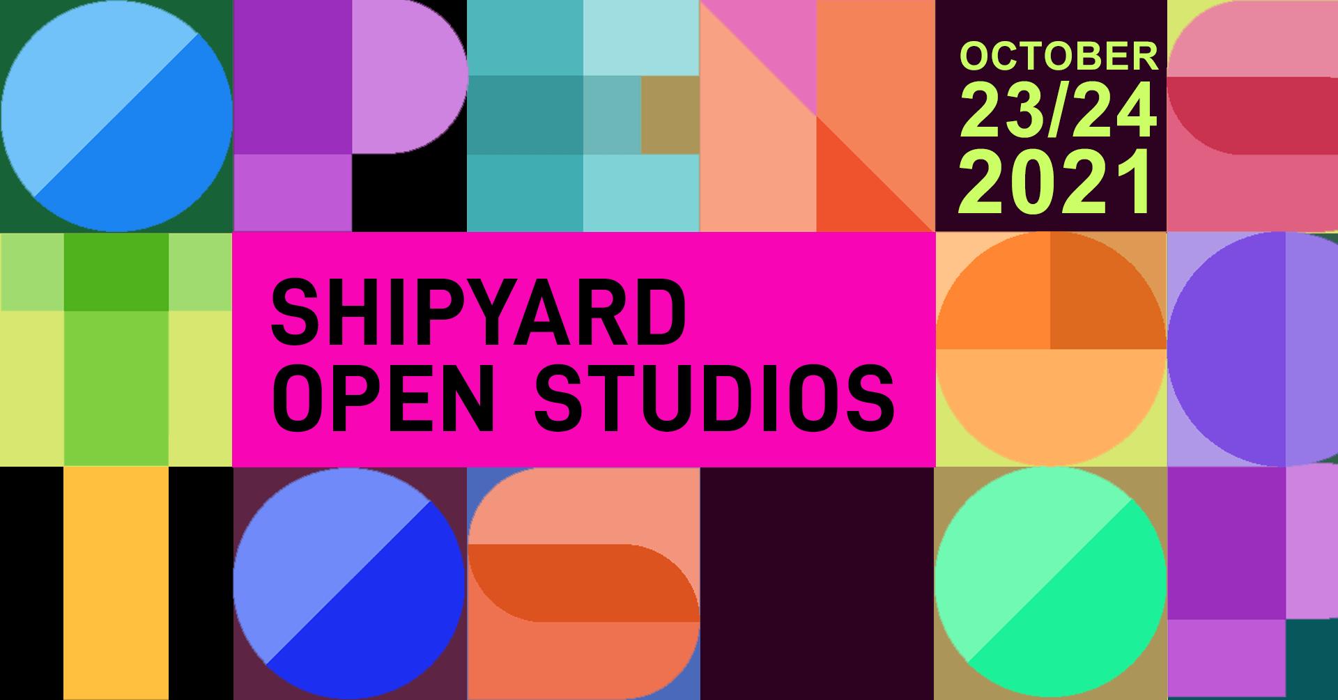 Shipyard Open Studios 2021