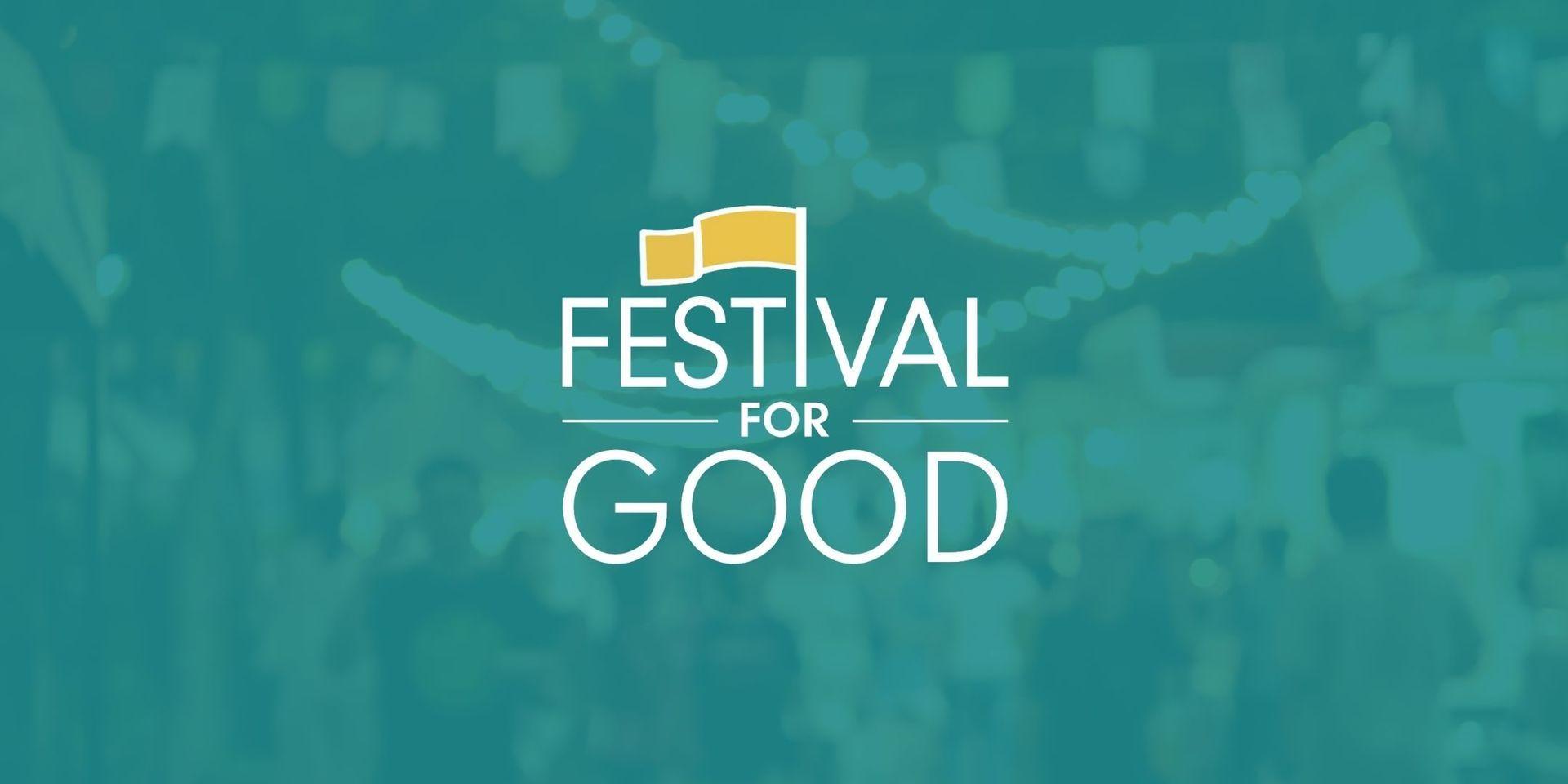 The Festival for Good