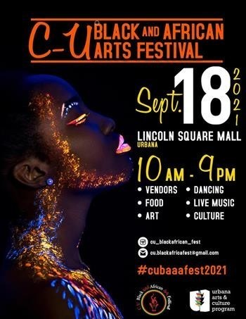 3rd Annual C-U Black and African Arts Festival