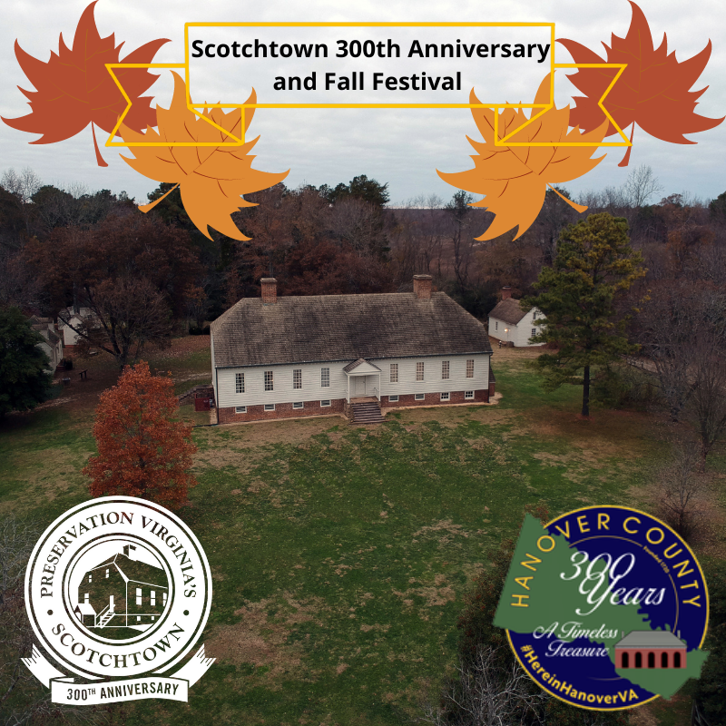 Scotchtown's 300+ Anniversary and Fall Festival
