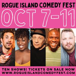 Rogue Island Comedy Festival!