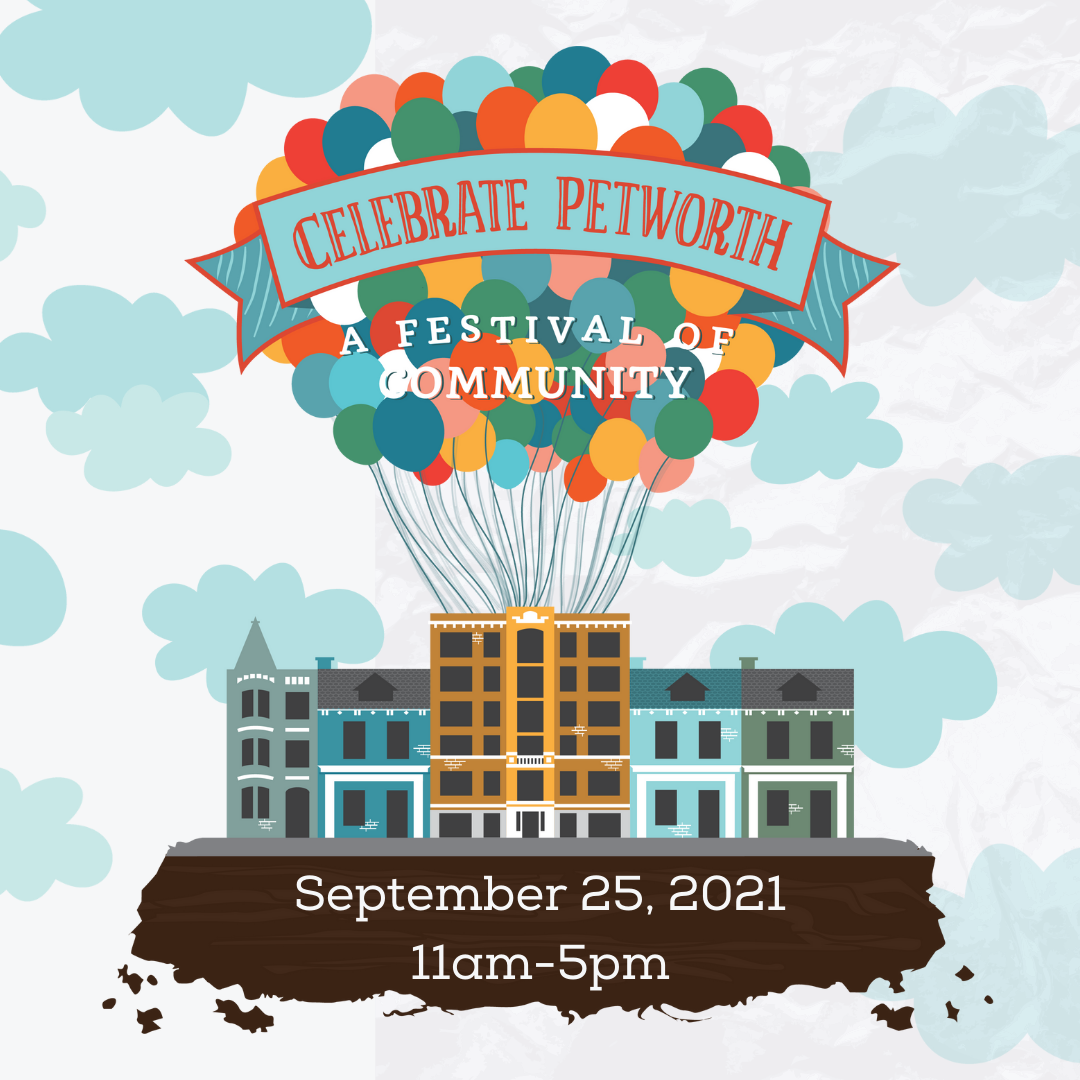 Celebrate Petworth 2021