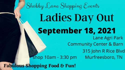 Shabby Lane Ladies Day Out in Murfreesboro September 18th