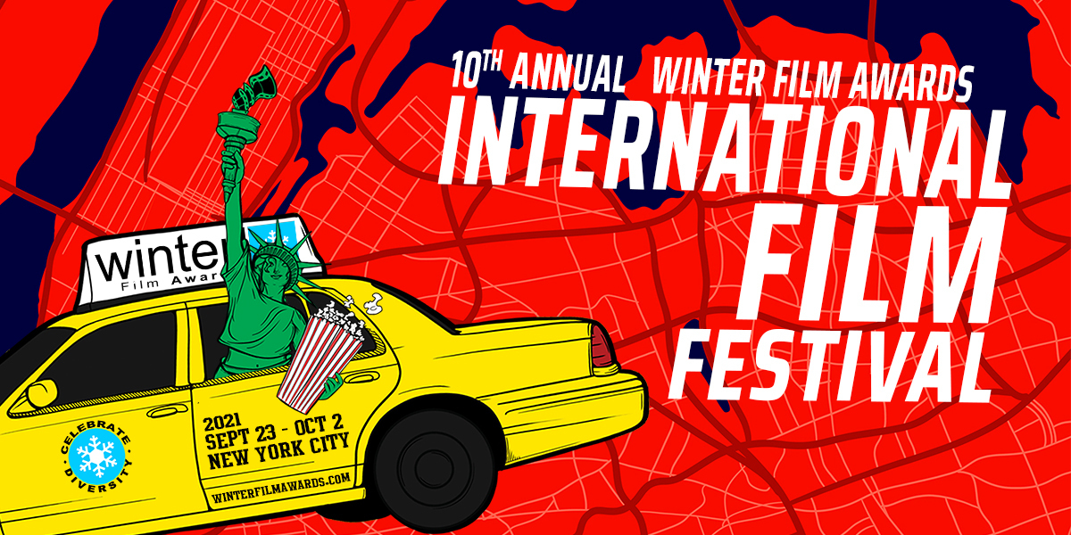NYC's 10th Annual Winter Film Awards International Film Festival