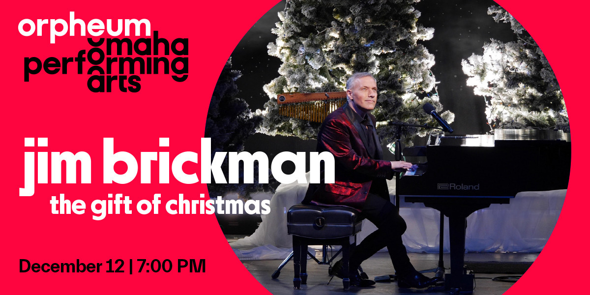Jim Brickman The Gift of Christmas at the Orpheum Theater