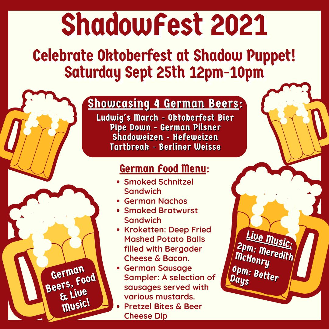 Shadowfest 2021 - An Oktoberfest Celebration at Shadow Puppet Brewing Company - Shadowfest 2021 - An Oktoberfest Celebration at Shadow Puppet Brewing Company