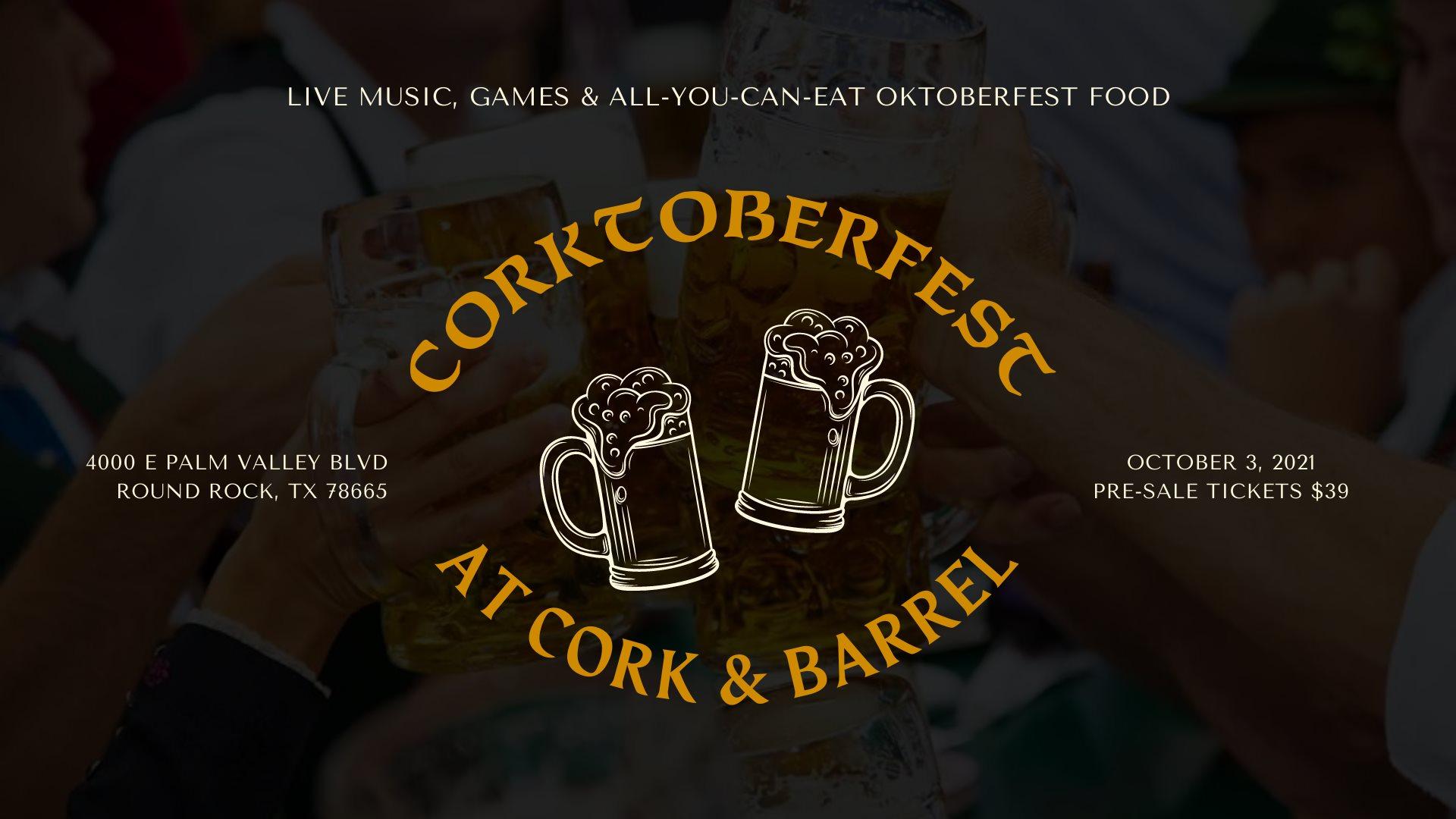 Corktoberfest at Cork & Barrel