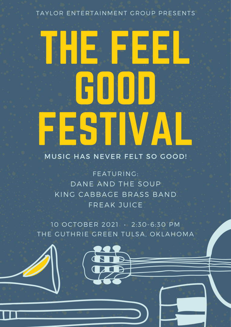 The Feel Good Festival Presented by Taylor Entertainment Group Oct 10, 2021 2:30 pm Guthrie Green