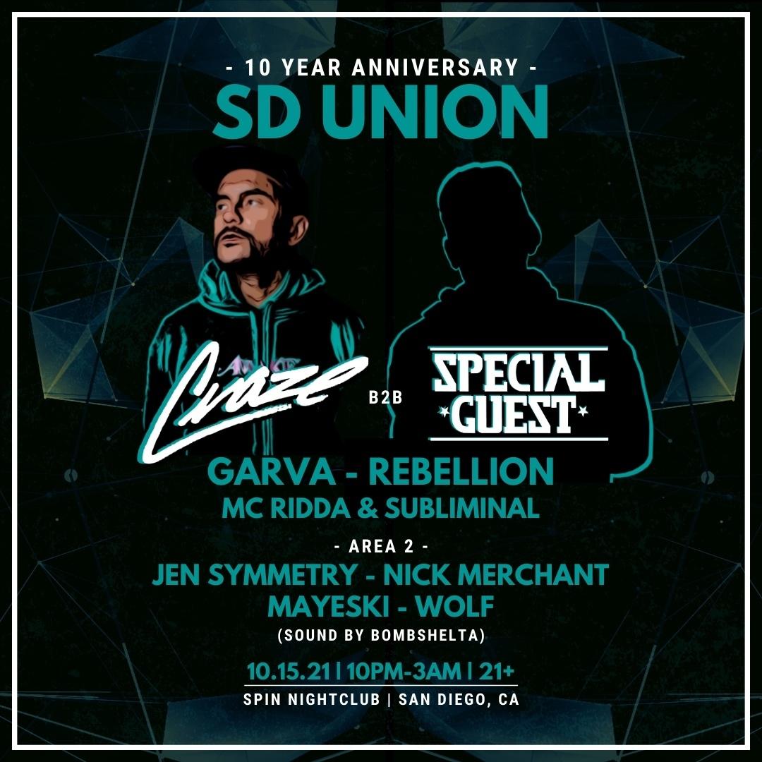 SD Union 10yr Anniversary w/ DJ Craze & Special Guest!