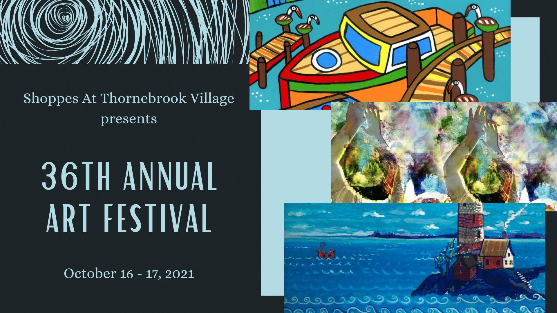 36th Annual Art Festival at Thornebrook