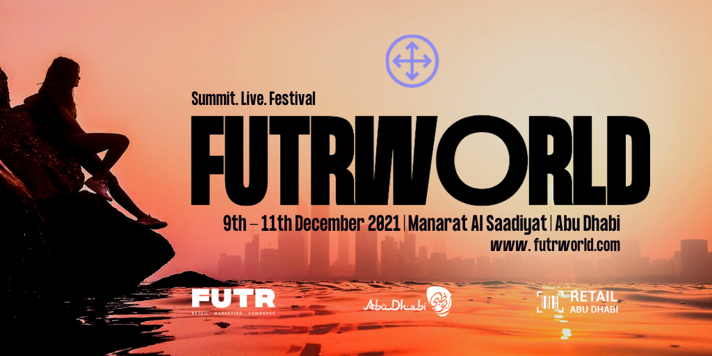 FUTR World Middle East, 9-11 December 2021, Manarat Al Saadiyat