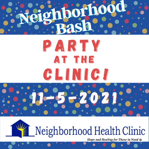 Neighborhood Bash ~ Party at the Clinic
