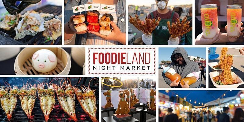 FoodieLand Night Market  - Berkeley | October 15-17