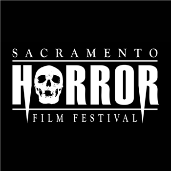 15th Annual Sacramento Horror Film Festival