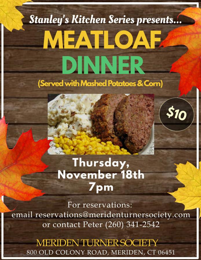 Stanley's Kitchen Series presents Meatloaf Dinner